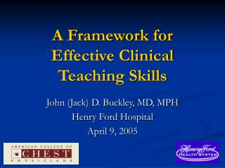 A Framework for Effective Clinical Teaching Skills