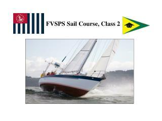FVSPS Sail Course, Class 2