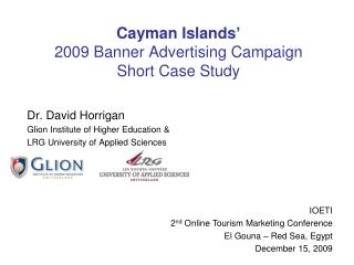 Cayman Islands' 2009 Banner Advertising Campaign Short Case Study