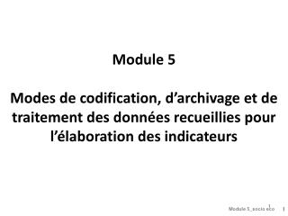 INTRODUCTION AU MODULE  5