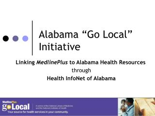 Alabama �Go Local� Initiative