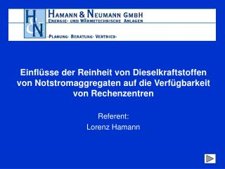 Referent: Lorenz Hamann