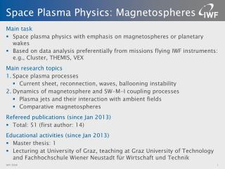 Space  Plasma Physics : Magnetospheres