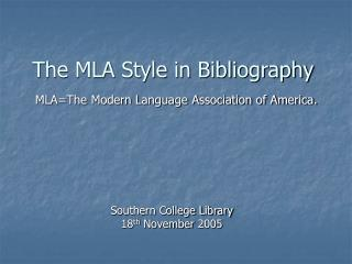 The MLA Style in Bibliography