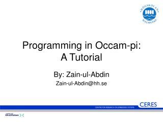 Programming in Occam-pi: A Tutorial