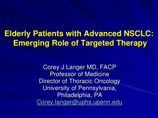 Elderly Patients with Advanced NSCLC:  Emerging Role of Targeted Therapy