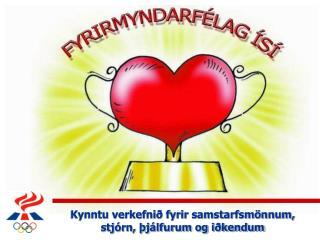 Kynntu verkefnið fyrir samstarfsmönnum, stjórn, þjálfurum og iðkendum