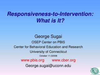 Responsiveness-to-Intervention: What is It?