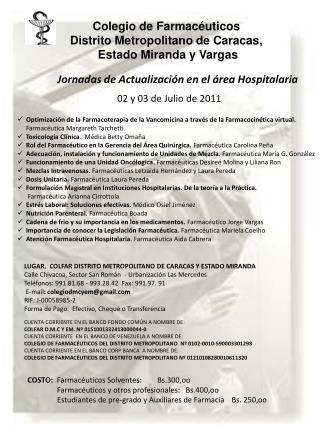 Colegio de Farmac�uticos Distrito Metropolitano de Caracas,  Estado Miranda y Vargas