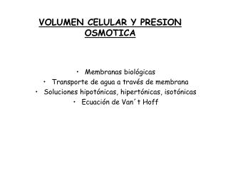 VOLUMEN CELULAR Y PRESION OSMOTICA