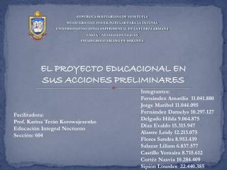EL PROYECTO EDUCACIONAL EN SUS ACCIONES PRELIMINARES