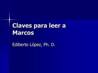 Claves para leer a Marcos