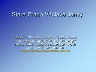 Stará Praha Václava Jansy