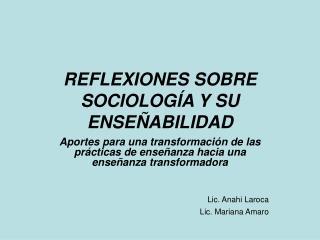 REFLEXIONES SOBRE SOCIOLOG�A Y SU ENSE�ABILIDAD