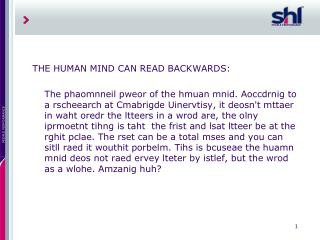 THE HUMAN MIND CAN READ BACKWARDS: