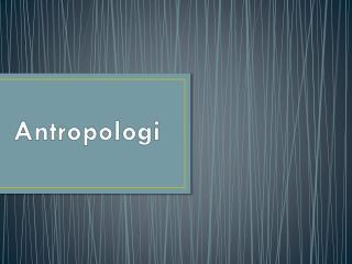 Antropologi