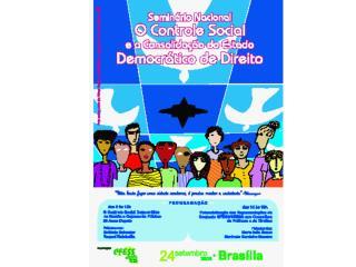 Seminário Nacional O Controle Social e a Consolidação do Estado Democrático de Direito