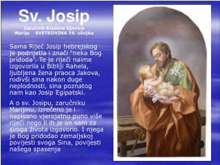 Sv. Josip   Zaru?nik Bla�ene Djevice Marije ��  SVETKOVINA �19. o�ujka