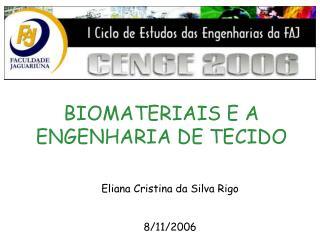 BIOMATERIAIS E A ENGENHARIA DE TECIDO