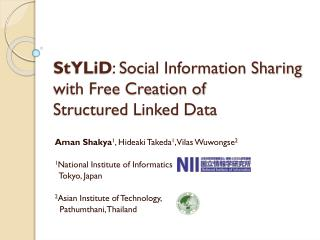 StYLiD : Social Information Sharing with Free Creation of  Structured Linked Data