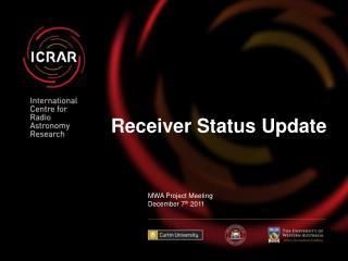 Receiver Status Update