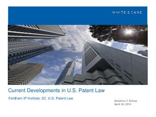 Current Developments in U.S. Patent Law