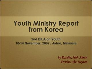 Youth Ministry Report from Korea
