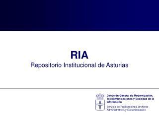 RIA Repositorio Institucional de Asturias