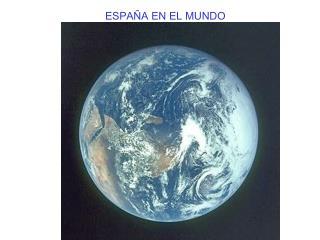ESPAÑA EN EL MUNDO