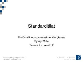 Standarditilat