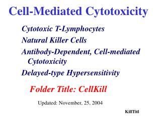 Cell-Mediated Cytotoxicity