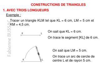 CONSTRUCTIONS DE TRIANGLES