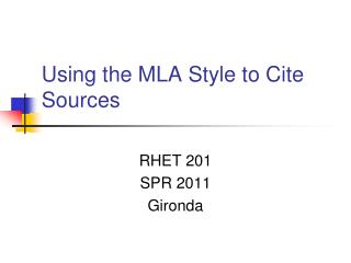 Using the MLA Style to Cite Sources