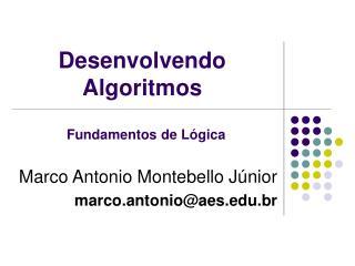 Desenvolvendo Algoritmos