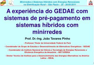 A experiência do GEDAE com sistemas de pré-pagamento em sistemas híbridos com minirredes