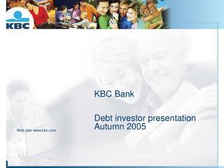KBC Bank  Debt investor presentation Autumn 2005