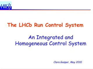 The LHCb Run Control System