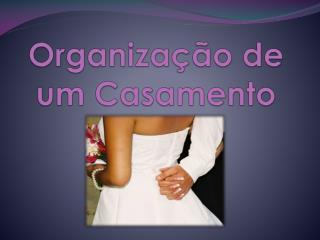 Organização de um Casamento