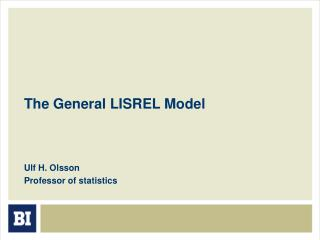 The General LISREL Model