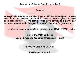Juventude Cabocla Socialista do Pará Convite