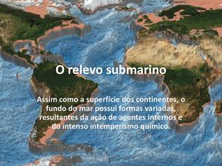 O relevo submarino