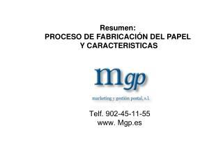 Telf. 902-45-11-55  Mgp.es