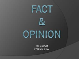 Fact & Opinion