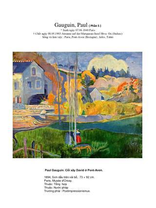 Paul Gauguin: Cối xây David ở Pont-Aven.     1894, S ơ n dầu trên vải bố,  73 × 92 cm.