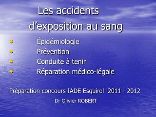 Les accidents       d'exposition au sang
