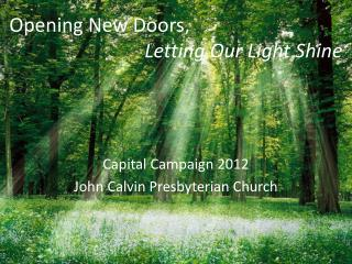 Capital Campaign 2012 John Calvin Presbyterian Church