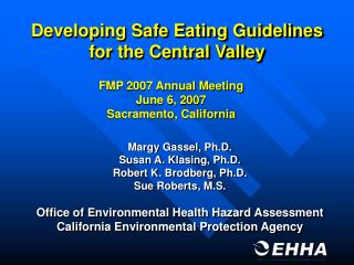 Developing Safe Eating Guidelines for the Central Valley