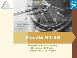 Mod�le M4-5N