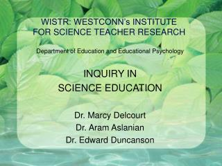 WISTR: WESTCONN's INSTITUTE  FOR SCIENCE TEACHER RESEARCH
