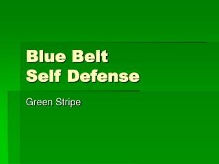 Blue Belt Self Defense